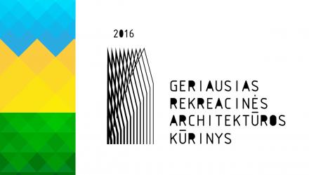 Geriausias rekreacinės architektūros kūrinys 2016