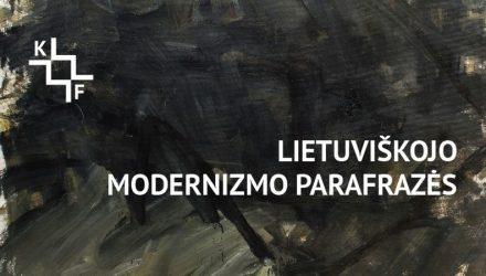 Lietuviškojo modernizmo parafrazės