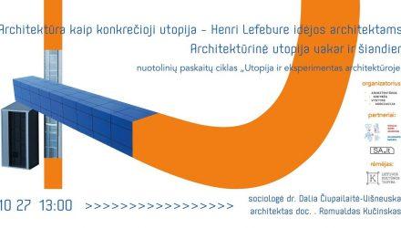 Utopija ir eksperimentas architektūroje