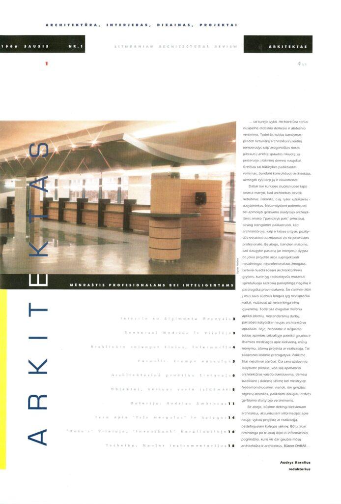 """""""Arkitektas"""" tapo pirmuoju architektūriniu žurnalu Lietuvos istorijoje, 1996.02.09."""