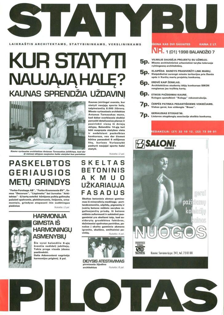 """Nuo 1998 balandžio leidinys grįžo į ekonomiškesnį žurnalinio laikraščio pavidalą nauju pavadinimu – """"Statybų pilotas""""."""